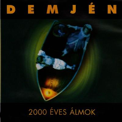 Demjén Ferenc - 2000 éves álmok - CD