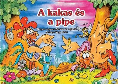 - A kakas és a pipe