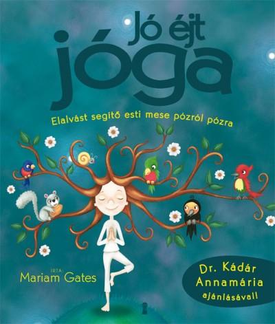 Mariam Gates - Jó éjt jóga