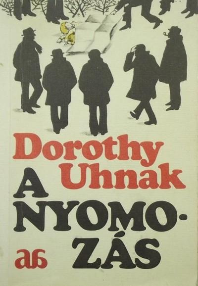 Dorothy Uhnak - A nyomozás