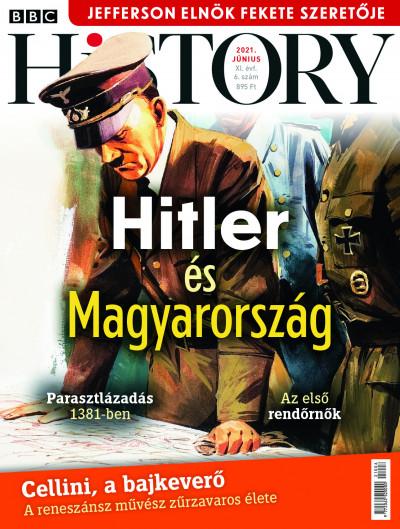 Győrffy Iván  (Szerk.) - Litván Dániel  (Szerk.) - Romsics Ignác  (Szerk.) - BBC History - 2021. XI. évfolyam 06. szám - Június