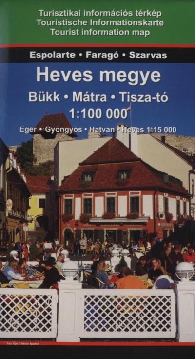 - Heves megye - Bükk - Mátra - Tisza-tó
