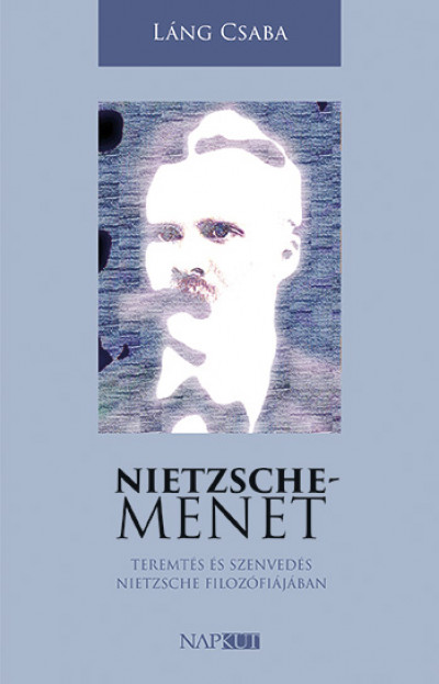 Láng Csaba - Nietzsche-menet