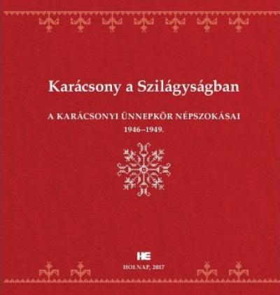 Kovách Géza  (Összeáll.) - Karácsony a Szilágyságban