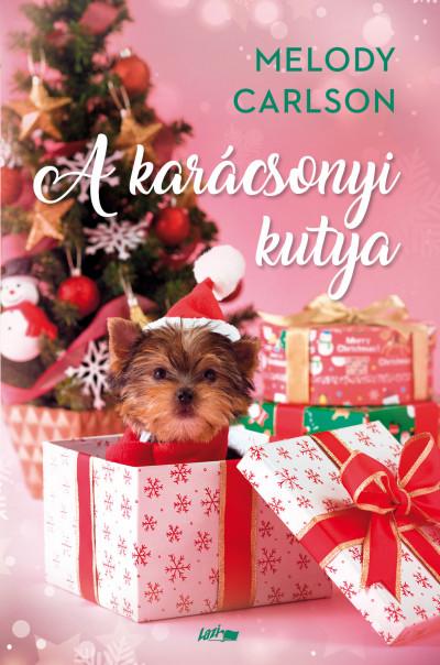 Melody Carlson - A karácsonyi kutya
