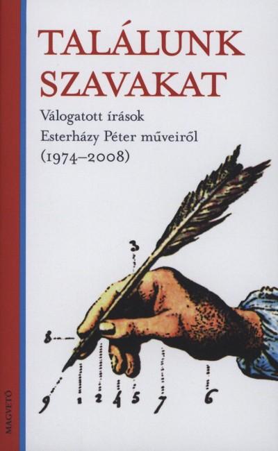 Palkó Gábor  (Szerk.) - Péczely Dóra  (Szerk.) - Találunk szavakat