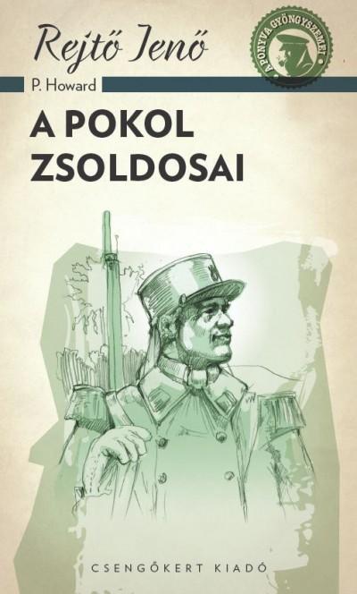 Rejtő Jenő - A pokol zsoldosai