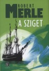 Robert Merle - A sziget