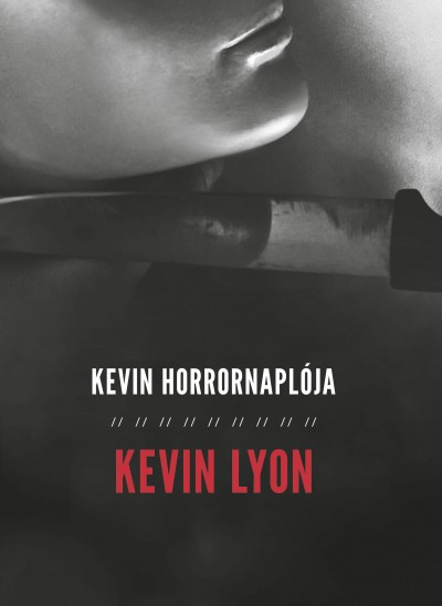 Kevin Lyon - Kevin Horrornaplója