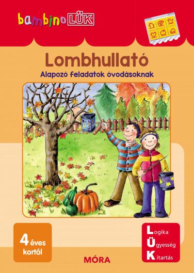Borbély Borbála  (Szerk.) - Lombhullató