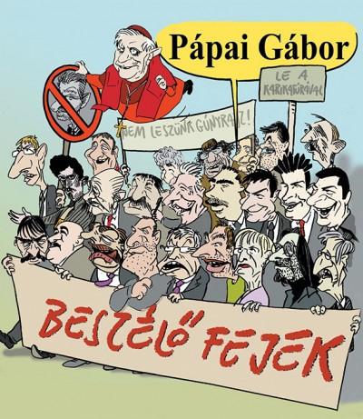 Pápai Gábor - Beszélő fejek