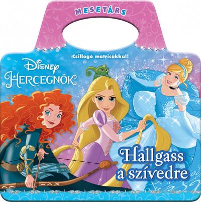 - Disney Hercegnők - Hallgass a szívedre