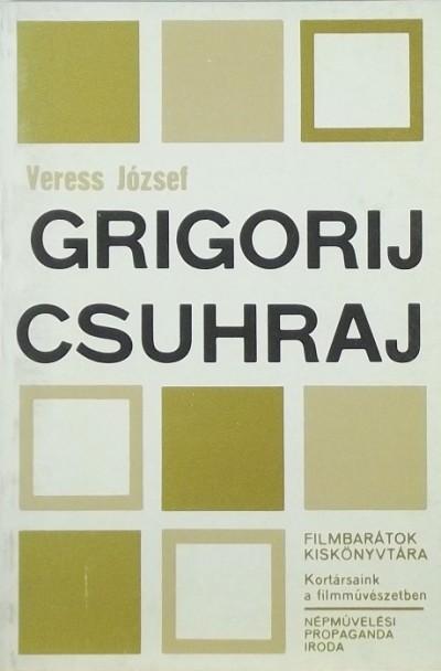 Veress József - Grigorij Csuhraj