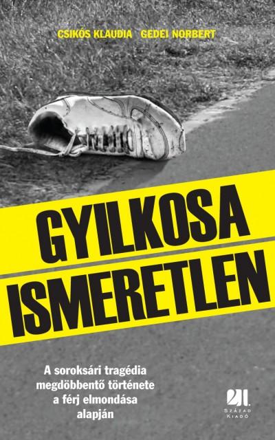 Csikós Klaudia - Gedei Norbert - Gyilkosa Ismeretlen