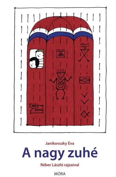 Janikovszky Éva - A nagy zuhé