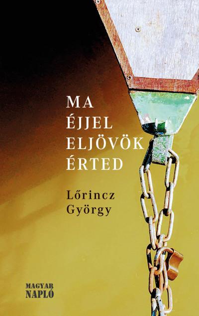 Lőrincz György - Ma éjjel eljövök érted