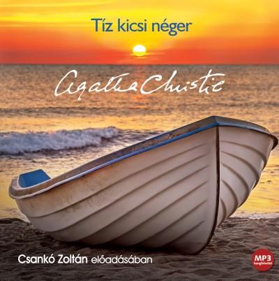 Agatha Christie - Csankó Zoltán - Tíz kicsi néger - Hangoskönyv MP3