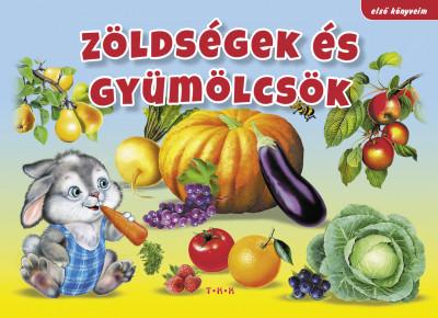 - Zöldségek és gyümölcsök