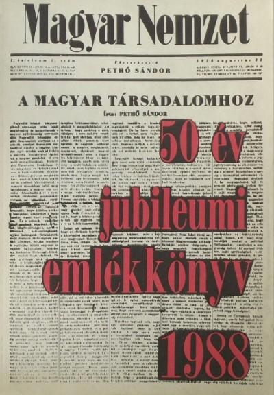 Martin József  (Szerk.) - Magyar Nemzet 50 év jubileumi emlékkönyv 1938-1988