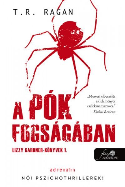 T.R. Ragan - A pók fogságában