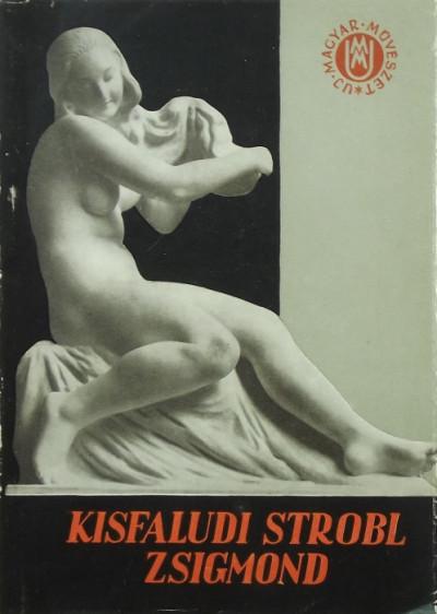 Kopp Jenő - Kisfaludy Strobl Zsigmond