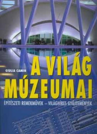 Giulia Camin - A világ múzeumai
