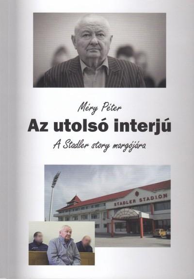 Méry Péter - Az utolsó interjú