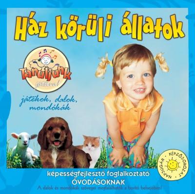 Fehérné Farkas Ibolya  (Összeáll.) - Ház körüli állatok - CD