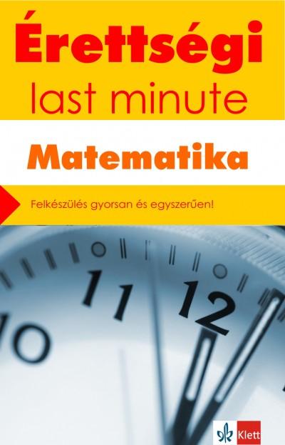 Kiss Géza - Orosz Gyula - Érettségi - Last minute - Matematika
