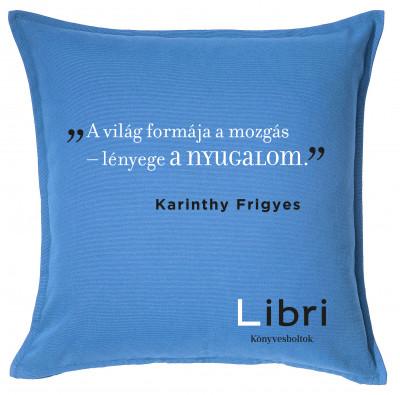 - Párnahuzat - Karinthy Frigyes