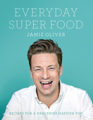 Jamie Oliver - Everyday Super Food