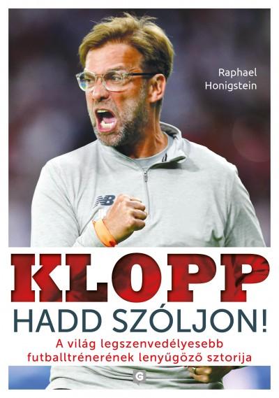 Raphael Honigstein - Klopp - Hadd szóljon!