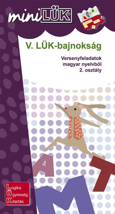 - V. LÜK-bajnokság - versenyfeladatok magyar nyelvből 2. osztály