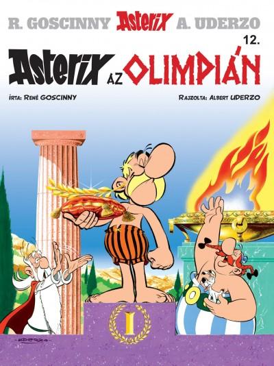 René Goscinny - Albert Uderzo - Asterix 12. - Asterix az olimpián