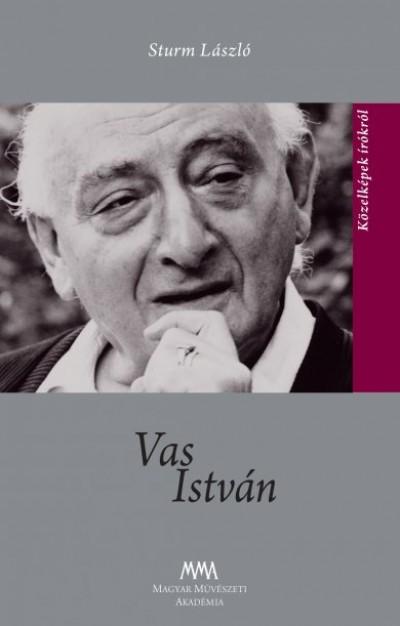 Sturm László - Ács Margit  (Szerk.) - Vas István