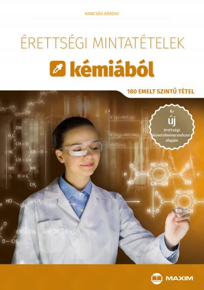 Hancsák Károly - Érettségi mintatételek kémiából