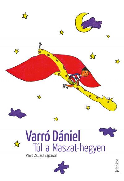 Varró Dániel - Túl a Maszat-hegyen