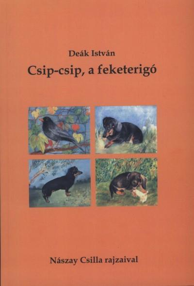 Deák István - Csip-csip, a feketerigó