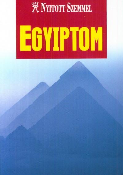 Dorothy Stannard  (Szerk.) - Egyiptom