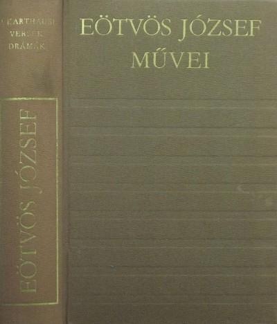 Eötvös József - A karthausi - Versek - Drámák
