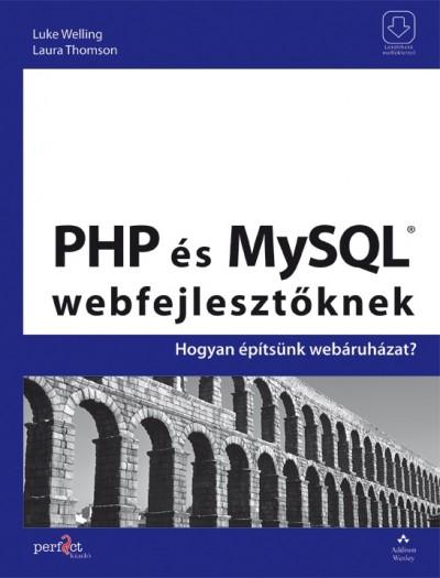 Laura Thomson - Luke Welling - PHP és MySQL webfejlesztőknek