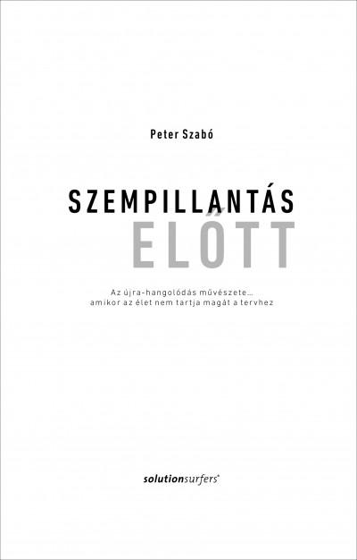 Peter Szabó - Szempillantás előtt