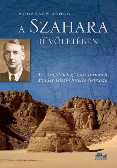 Dr. Kubassek János - A Szahara bűvöletében