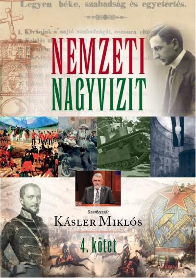 Kásler Miklós  (Szerk.) - Nemzeti Nagyvizit 4.