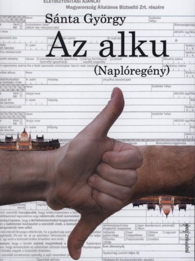AZ ALKU (NAPLÓREGÉNY)