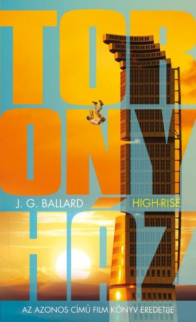 James Graham Ballard - Toronyház