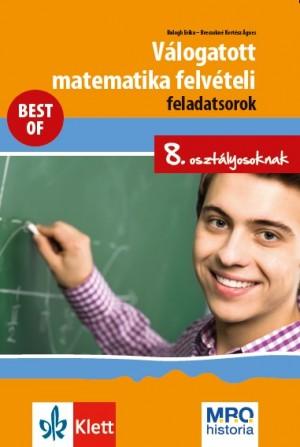 Balogh Erika - Brecsokn� Kert�sz �gnes - V�logatott matematika felv�teli feladatsorok 8. oszt�lyosoknak