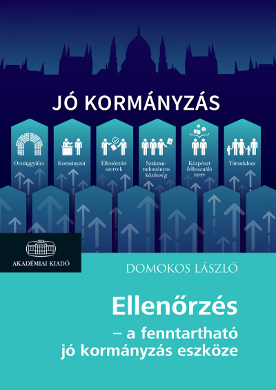 Domokos László - Ellenőrzés - a fenntartható jó kormányzás eszköze