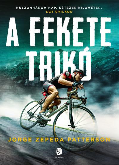 Jorge Zepeda Patterson - A fekete trikó