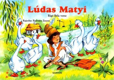 Rigó Béla - Lúdas Matyi